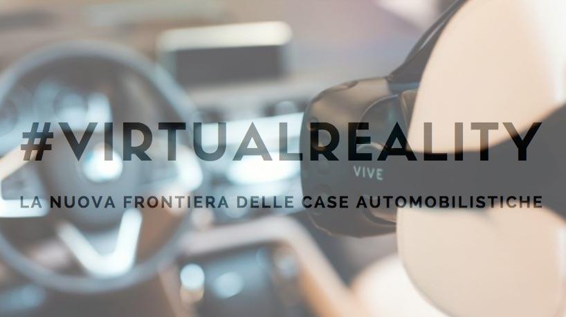 Le case automobilistiche utilizzano la realtà virtuale per i test di guida