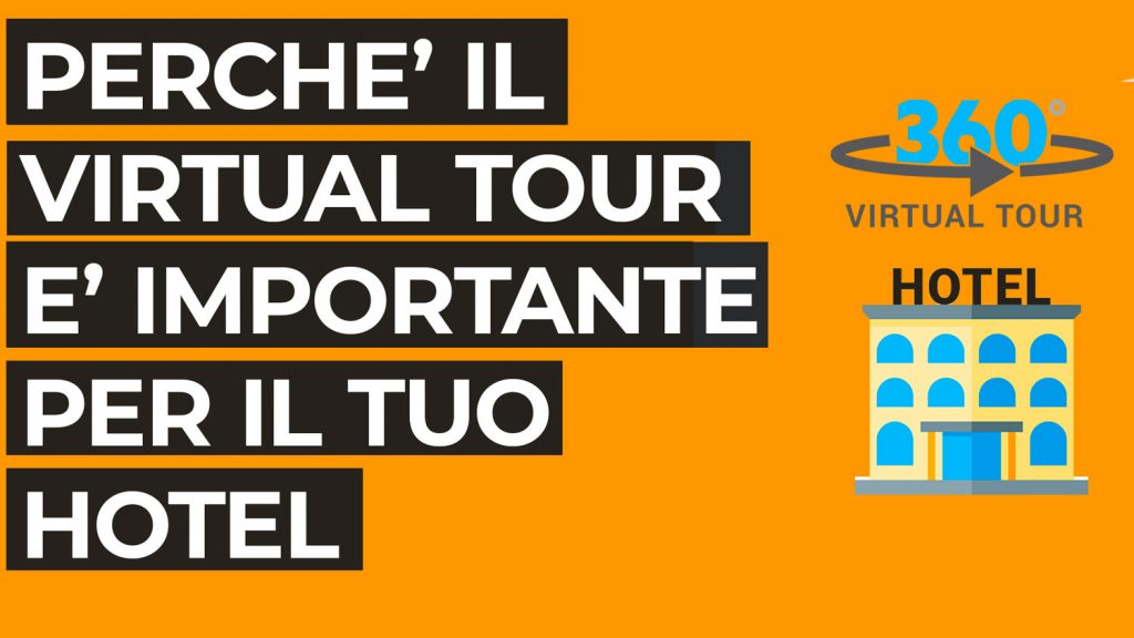 L'importanza del virtual tour per il tuo hotel